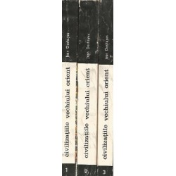 Civilizatiile vechiului Orient (Vol. 1 +2 + 3) - Jean Deshayes
