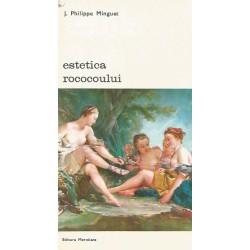 Estetica Rococoului - J. Philippe Minguet