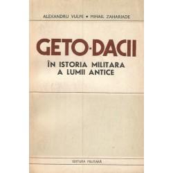 Geto-dacii in Istoria Militara a Lumii Antice - Alexandru Vulpe, Mihail Zahariade