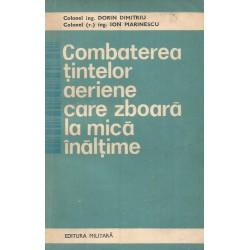 Combaterea tintelor aeriene care zboara la mica inaltime - Colonel Ing. Dorin Dimitriu, Colonel (r.) Ing. Ion Marinescu