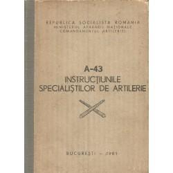 A-43, Instructiunile specialistilor de artilerie - Ministerul Apararii Nationale