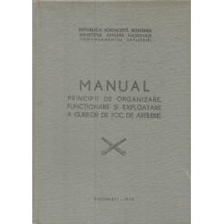 Manual Principii de organizare, functionare si exploatare a gurilor de foc de artilerie- Ministerul Apararii Nationale