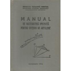 Manual de Matematica aplicata pentru ofiterii de artilerie - Ministerul Apararii Nationale