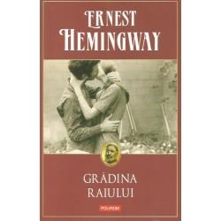 Gradina Raiului - Ernest Hemingway