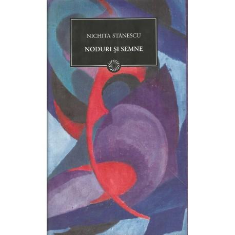 Noduri si semne - Nichita Stanescu