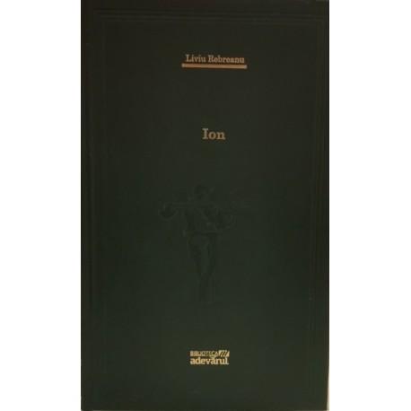 Ion - Liviu Rebreanu (Biblioteca Adevarul, Colectia Adevarul verde, Nr. 5)