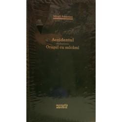 Accidentul, Orasul cu salcami - Mihail Sebastian (Colectia Adevarul verde, Nr. 30)