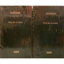 Prin foc si sabie - Henryk Sienkiewicz, Vol. 1 + 2 (Colectia Adevarul verde, Nr. 68, 69)