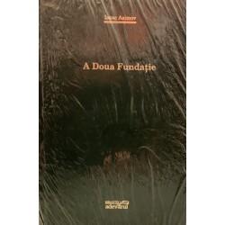 A Doua Fundatie - Isaac Asimov (Colectia Adevarul verde, Nr. 87)