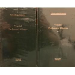 Vraciul, Profesorul Wilczur - Tadeusz Dolega-Mostowicz, Vol. 1 + 2 (Colectia Adevarul verde, Nr. 43, 44)