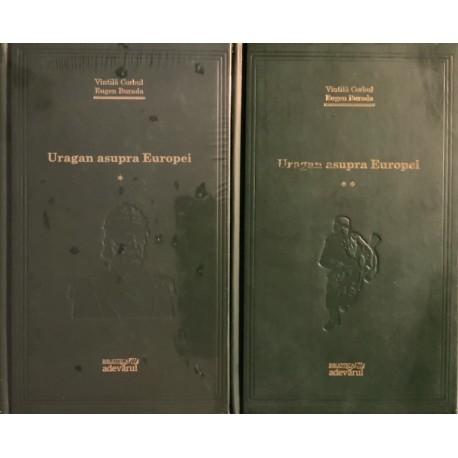 Uragan asupra Europei - Vintila Corbul, Eugen Burada, Vol. 1 + 2 (Biblioteca Adevarul, Colectia Adevarul verde, Nr. 22, 23)