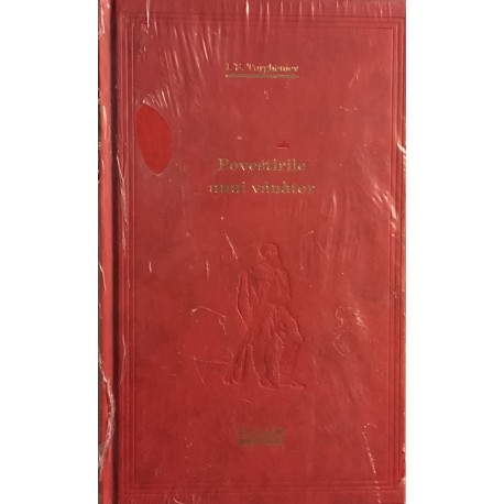Povestirile unui vanator - I. S. Turgheniev (Biblioteca Adevarul, seria rosie, Vol. Nr. 73)