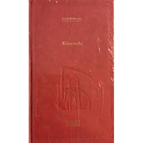 Rascoala - Liviu Rebreanu (Biblioteca Adevarul, seria rosie, Vol. Nr. 4)