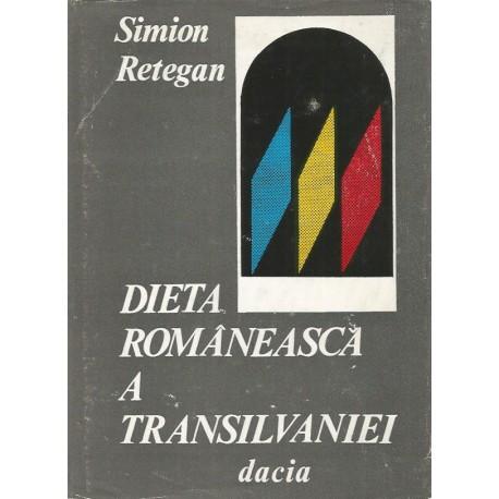 Dieta romaneasca a Transilvaniei - Simion Retegan