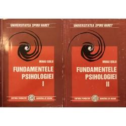 Fundamentele psihologiei (Universitatea Spiru Haret), Vol. 1 + 2 - Mihai Golu