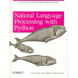 Natural Language Processing with Python - Steven Bird, Ewan Klein, Edward Loper