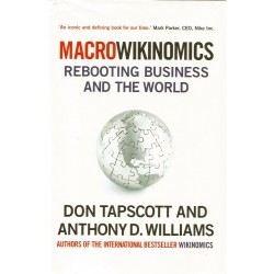 Macrowikinomics: Rebooting Business and the World - Don Tapscott, Anthony D. Williams