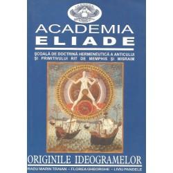 Originile ideogramelor (Academia Eliade) - Radu Marin Traian, Florea Gheorghe, Liviu Pandele