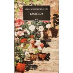 Excelsior - Alexandru Macedonski (Colectia BPT - Jurnalul National, vol. 109)