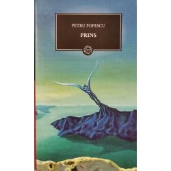 Prins - Petru Popescu (Colectia BPT - Jurnalul National, vol. 21)