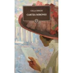 Cartea Mironei - Cella Serghi (Colectia BPT - Jurnalul National, vol. 17)