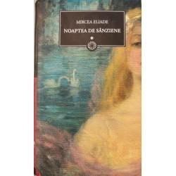 Noaptea de Sanziene (VOL. 1) - Mircea Eliade (Colectia BPT - Jurnalul National, vol. 46)