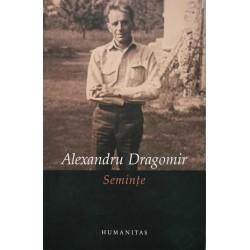 Seminte - Alexandru Dragomir