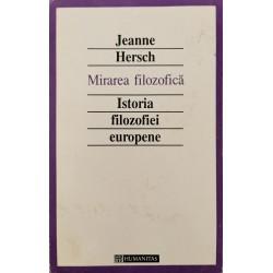 Mirarea filozofica. Istoria filozofiei europene - Jeanne Hersch