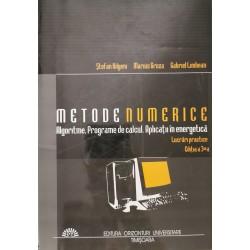 Metode numerice: algoritme, programe de calcul, aplicatii in energetica: Lucrari practice - S. Kilyeni, M. Groza, G. Limbean