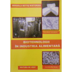 Biotehnologii in industria alimentara - Mihaela Botis Nistoran