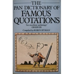 The Pan Dictionary of Famous Quotations - Robin Hyman