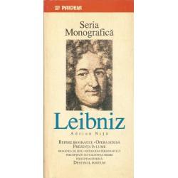 Leibniz: Repere biografice, Opera scrisa, Prezenta in lume - Adrian Nita