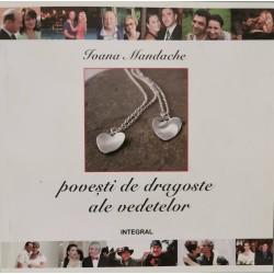 Povesti de dragoste ale vedetelor - Ioana Mandache
