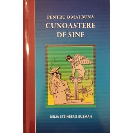 Pentru o mai buna cunoastere de sine - Delia Steinberg Guzman