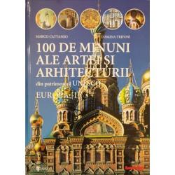 100 de minuni ale artei si arhitecturii din patrimoniul UNESCO, vol. 1 - Europa: Norvegia - Olanda