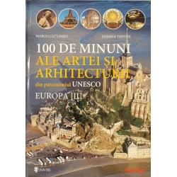 100 de minuni ale artei si arhitecturii din patrimoniul UNESCO, vol. 2 - Europa: Marea Britanie - Franta