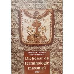 Dictionar de terminologie masonica - Emilian M. Dobrescu, Victor Simionescu