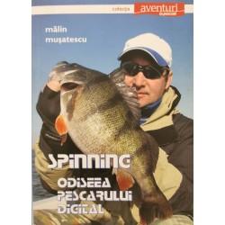 Spinning: Odiseea pescarului digital - Malin Musatescu