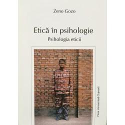 Etica in psihologie: Psihologia eticii - Zeno Gozo