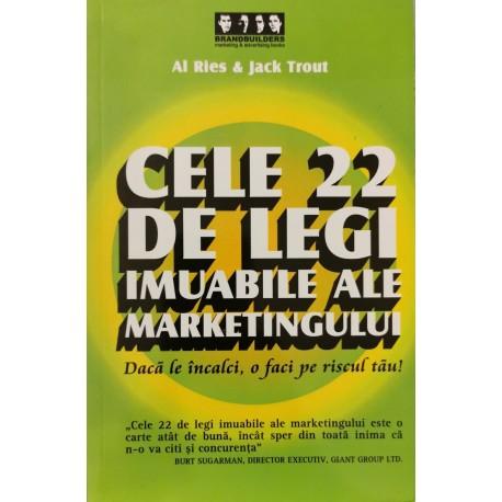 Cele 22 de legi imuabile ale Marketingului - Al Ries, Jack Trout