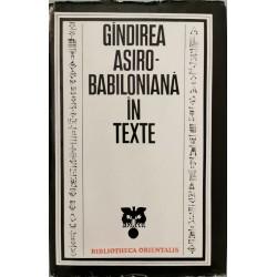 Gandirea asiro-babiloniana in texte (Seria Bibliotheca Orientalis)