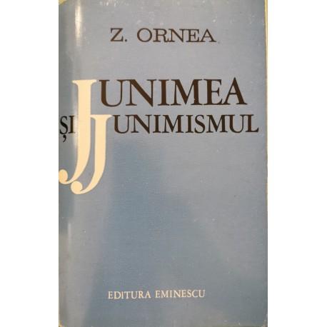 Junimea si Junimismul - Z. Ornea