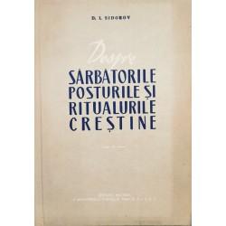 Despre sarbatorile, posturile si ritualurile crestine - D. I. Sidorov