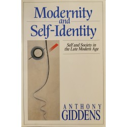 Modernity and Self-Identity - Anthony Giddens