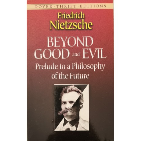Beyond Good and Evil - Friedrich Nietzsche