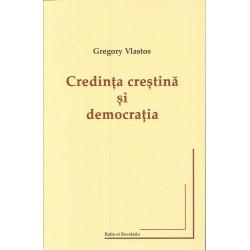 Credinta crestina si democratia - Gregory Vlastos