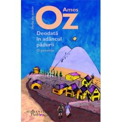 Deodata in adancul padurii - Amos Oz