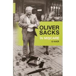 In miscare: o viata - Oliver Sacks