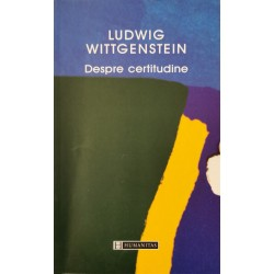 Despre certitudine - Ludwig Wittgenstein
