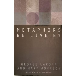 Metaphors we live by - George Lakoff, Mark Johnson